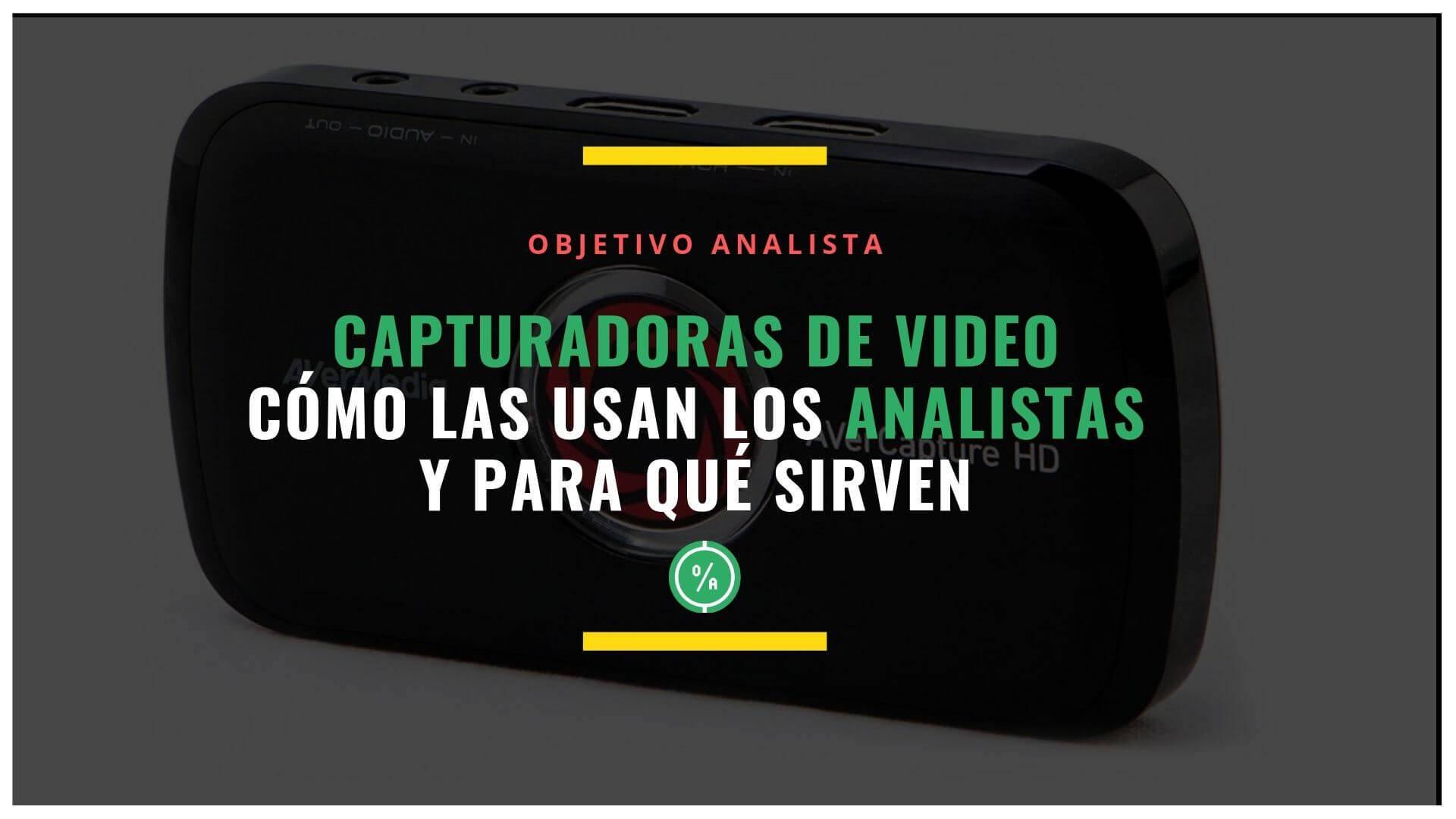 capturadoras del video-analistas