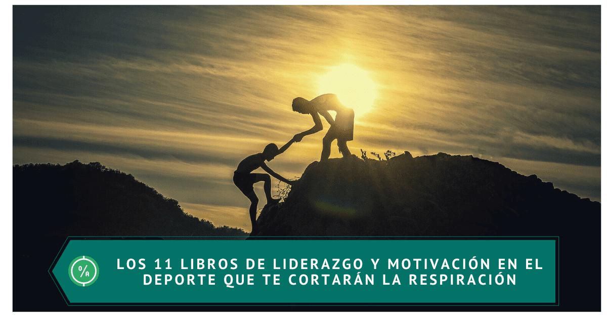 Los 11 libros de liderazgo y motivación
