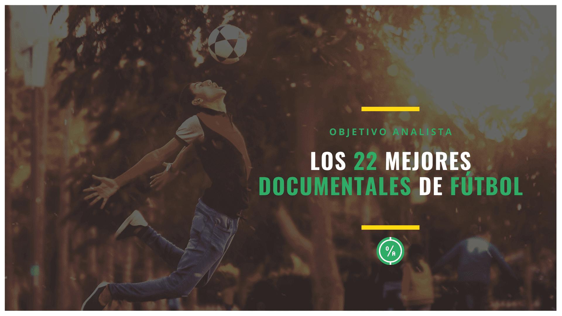 Los 22 mejores documentales de fútbol