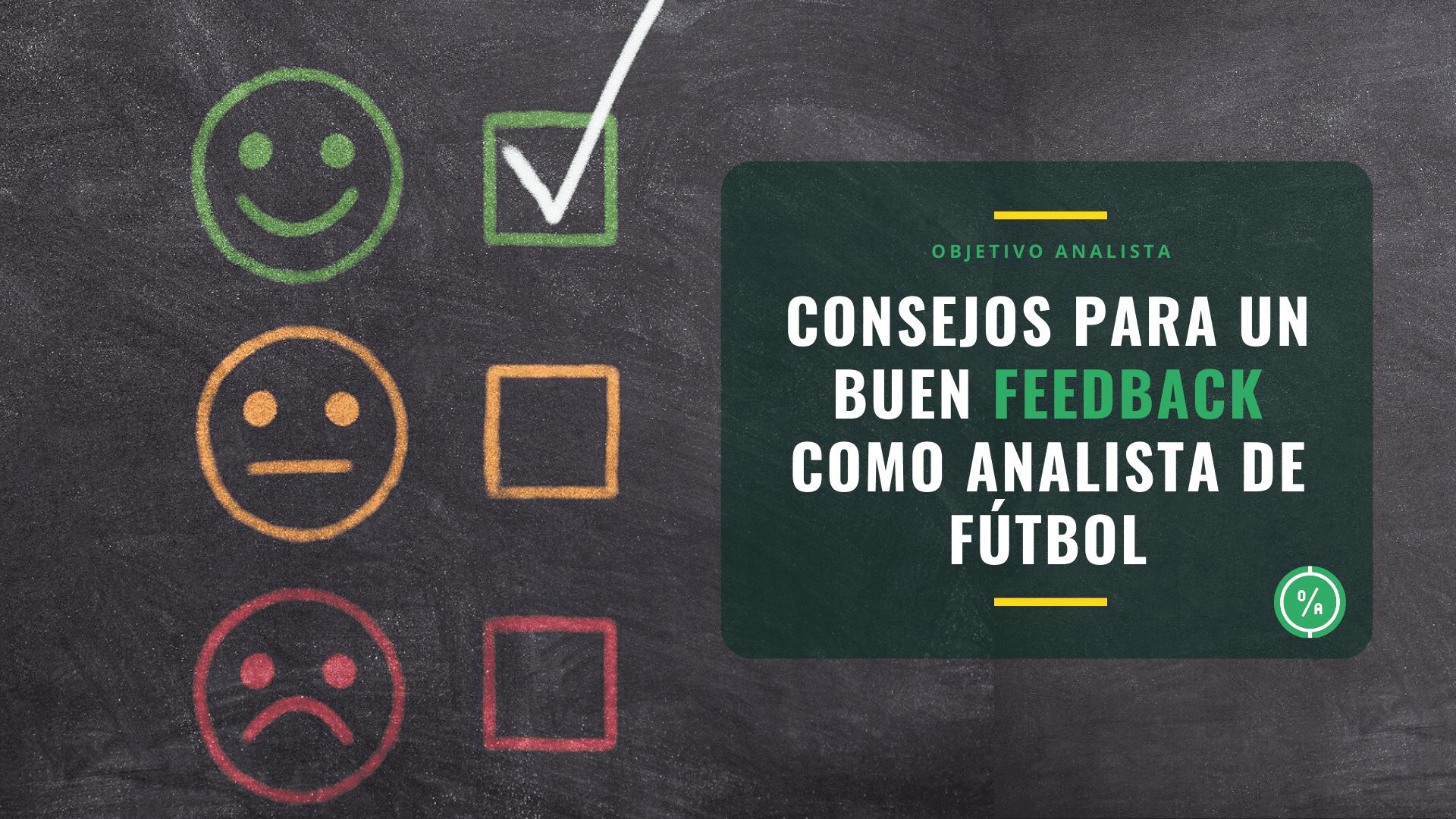 Consejos para un buen feedback como analista de fútbol