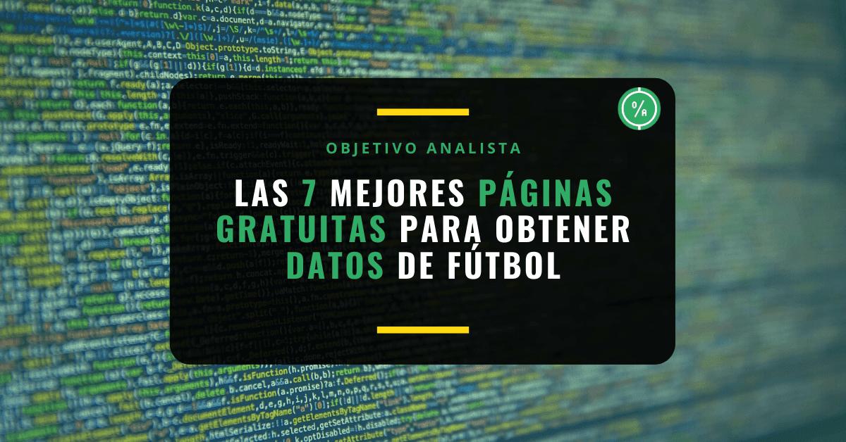 Las 7 mejores páginas gratuitas para obtener datos de fútbol