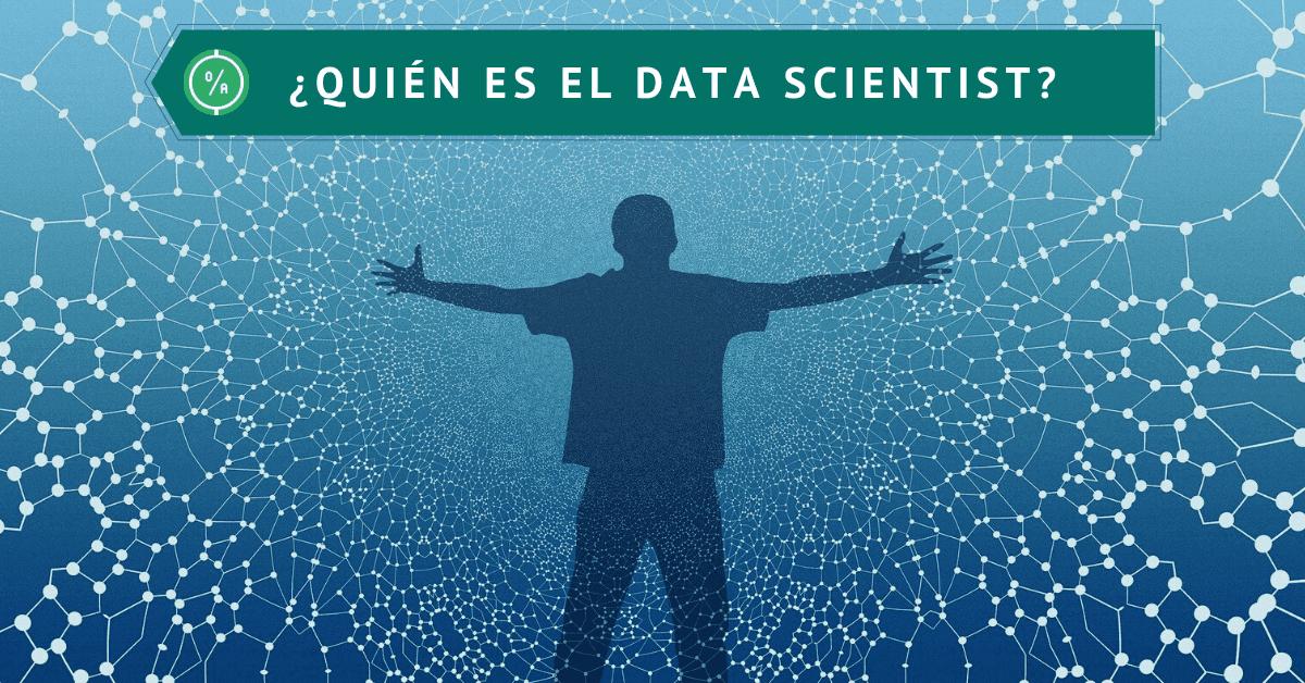 ¿Quién es el Data Scientist_