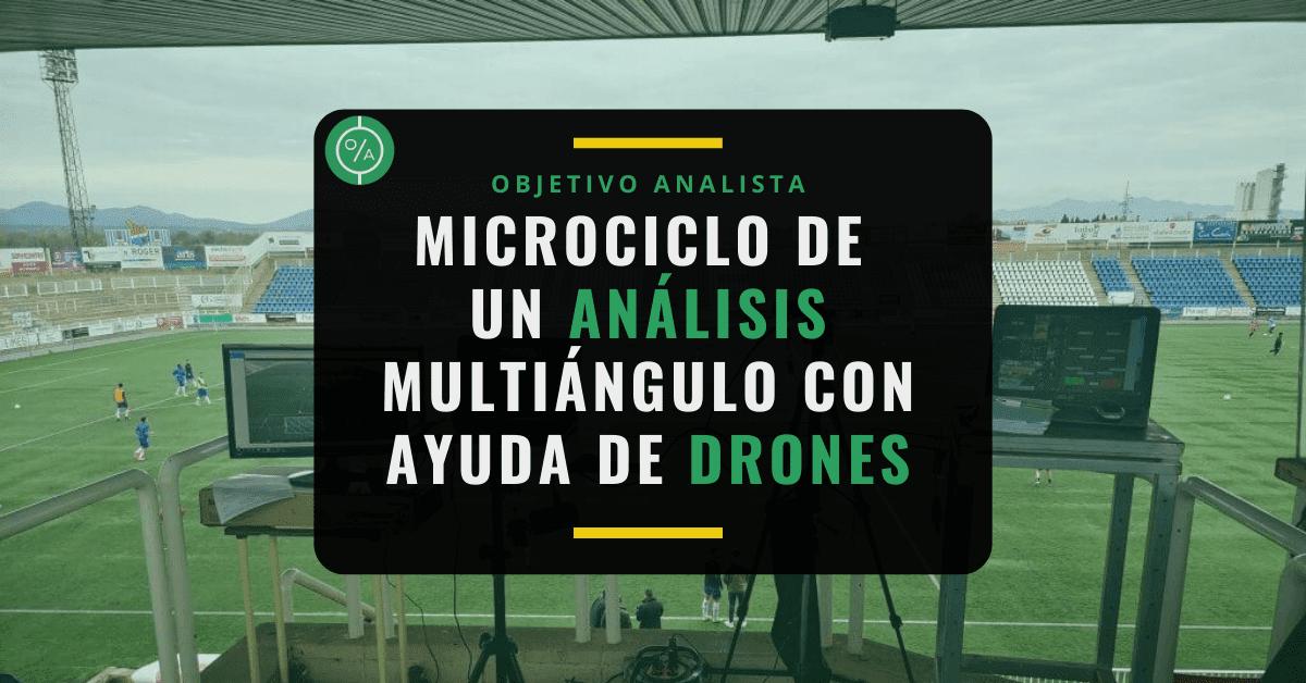 Microciclo de un análisis multiángulo con ayuda de drones
